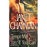 "Tempt Me If You Canvon ""Janet Chapman"""