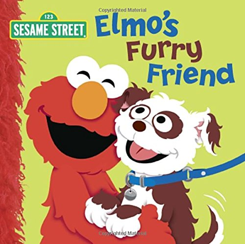 Elmo's Furry Friend (Sesame Street) (Sesame Street Board Books)