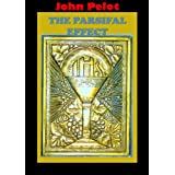 The Parsifal Effect (Arcane Book 2) ~ John Pelot