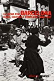 img - for La lucha por Barcelona / Class, Culture and Conflict in Barcelona, 1898-1937: Clase, cultura y conflicto 1898-1937 (Alianza Ensayo/ Essay) (Spanish Edition) book / textbook / text book