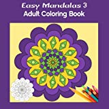 img - for Easy Mandalas 3 Square: Adult Coloring Book book / textbook / text book
