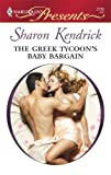 img - for The Greek Tycoon's Baby Bargain (Greek Billionaires' Brides) book / textbook / text book