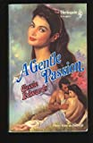 Gentle Passion (Historical) (0373286171) by Cassie Edwards