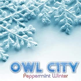 Peppermint Winter: Owl City