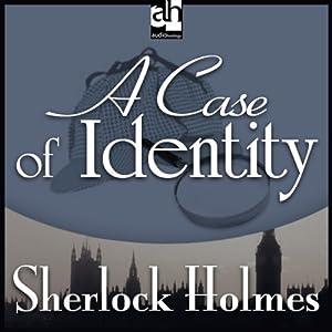 Sherlock Holmes: A Case of Identity   [Sir Arthur Conan Doyle]