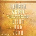 Licht und Zorn | Lauren Groff