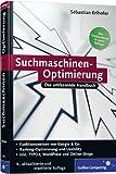 Suchmaschinen-Optimierung für Webentwickler: Das umfassende Handbuch (Galileo Computing)