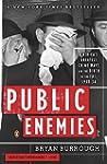Public Enemies: America's Greatest Cr...