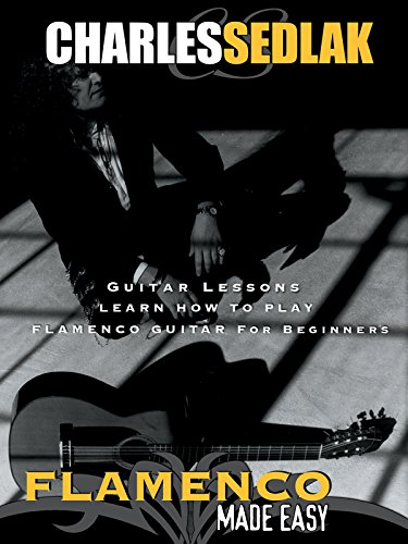 Guitar Lessons: Learn How To Play Flamenco Guitar For Beginners