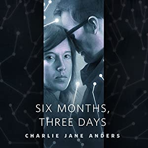 Six Months, Three Days Audiobook