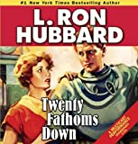 img - for Twenty Fathoms Down (Stories from the Golden Age) book / textbook / text book