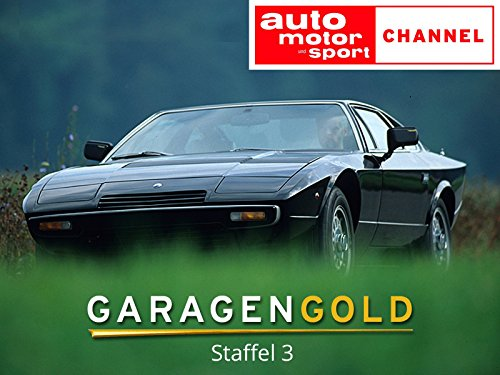 Garagengold – Frühjahr 2012 , Staffel 3