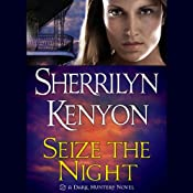 Seize the Night: A Dark-Hunter Novel | [Sherrilyn Kenyon]