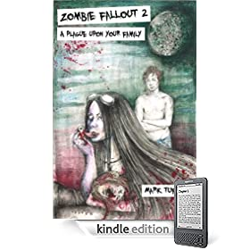 Zombie Fallout 2:  A Plague Upon Your Family eBook: Mark Tufo, Sylwia Serwinska