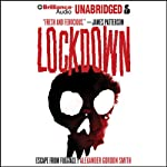 Lockdown (       UNABRIDGED) by Alexander Gordon Gordon Smith Narrated by Alex Kalajzic