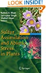 Sulfur Assimilation and Abiotic Stres...