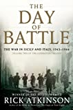 The Day of Battle: The War in Sicily and Italy, 1943-1944 (Thorndike Press Large Print Nonfiction Series)