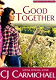 Good Together (Carrigans of the Circle C, Book 2)