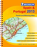 Michelin Spain & Portugal 2013 - A4 spiral atlas (Michelin Tourist and Motoring Atlases)