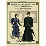 American Dress Pattern Catalog, 1873-1909par Nancy Villa Bryk