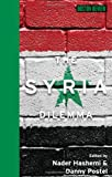 The Syria Dilemma (Boston Review Books)