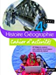 Histoire-G�ographie 4e : Cahier d'act...