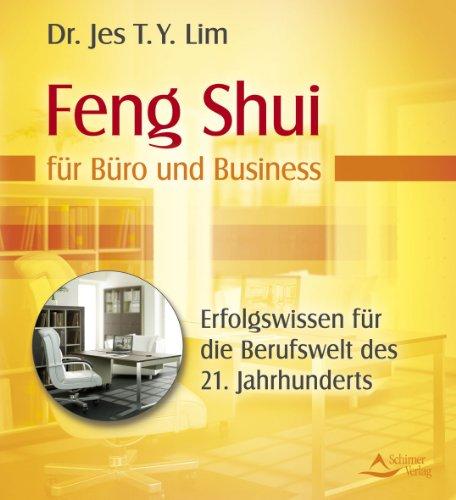 Feng-Shui-fr-Bro-und-Business-Uraltes-Erfolgswissen-fr-die-Berufswelt-des-21-Jahrhunderts