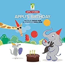 Appu's Birthday (       UNABRIDGED) by Radha Nair Narrated by Ranjan Kamath