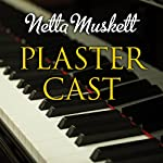 Plaster Cast | Netta Muskett