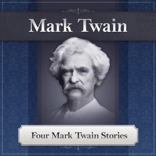 Four Mark Twain Stories: Featuring the Notorious Jumping Frog of Calaveras County PDF