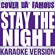 Stay the Night (Instrumental Karaoke) [Originally Performed by Zedd feat. Hayley Williams of Paramore]