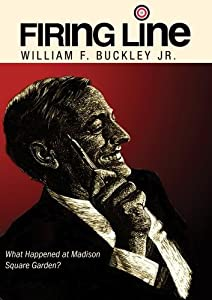 """Firing Line with William F. Buckley Jr. """"What Happened at Madison Square Garden?"""""""