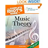 The Complete Idiot's Guide to Music Theory, 2nd Edition by