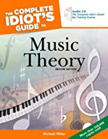 The Complete Idiot's Guide to Music Theory