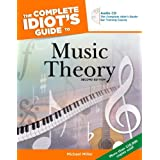 The Complete Idiot's Guide to Music Theory, 2nd Edition ~ Michael Miller