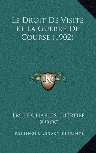 Le Droit de Visite Et La Guerre de Course (1902)