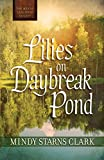 img - for Lilies on Daybreak Pond (The Men of Lancaster County) book / textbook / text book