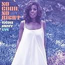So Good, So Right: Nicole Henry LIVE