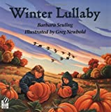 Winter Lullaby (0152168087) by Seuling, Barbara