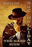 Doc Holliday: The Hard Ride