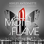 Moth to a Flame | Ashley Antoinette