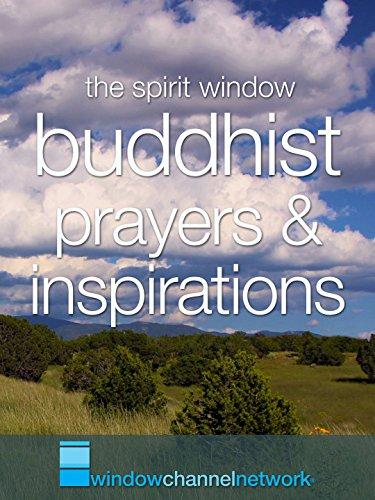 Buddhist Prayers and Inspirations (Non-English Dialog)