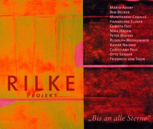 Xavier Naidoo - Bis An Alle Sterne Das Rilke Projekt - Zortam Music