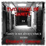 Two Faces of Sanity | Elizabeth Cameron