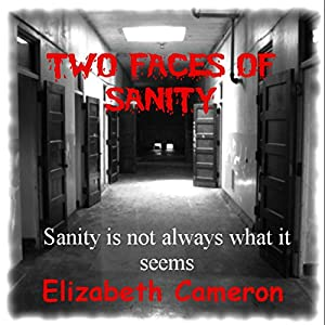 Two Faces of Sanity | [Elizabeth Cameron]