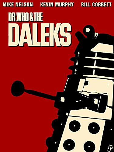 Dr. Who and the Daleks (RiffTrax)