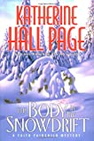 The Body in the Snowdrift: A Faith Fairchild Mystery (Faith Fairchild Mysteries) (0060525304) by Page, Katherine Hall