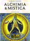 Alchimia & mistica. Ediz. italiana (3836501864) by Alexander Roob