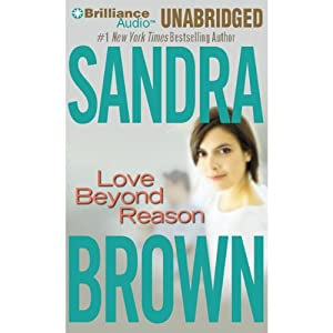 Love Beyond Reason | [Sandra Brown]