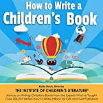 How to Write a Children's Book: Tips on How to Write and Publish a Book for Kids | Katie Davis,Jan Fields